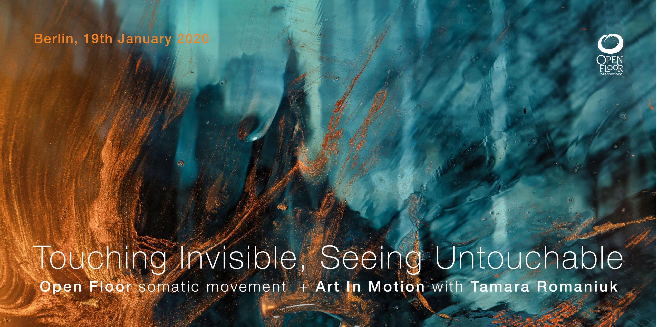 Touching Invisible, Seeing Untouchable   Open Floor & Art in Motion   Berlin @ Labor Gras   Berlin   Berlin   Germany