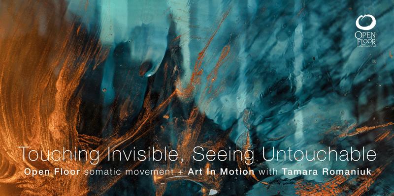 Touching Invisible, Seeing Untouchable | Open Floor & Art in Motion | Berlin (postponed) @ Somatische Akademie Berlin | Berlin | Berlin | Germany